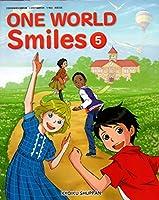 ONE WORLD Smiles 5 [令和2年度] (文部科学省検定済教科書 小学校外国語科用)