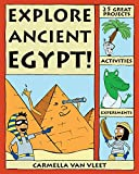 Explore Ancient Egypt!: 25 Great Projects, Activities, Experiments (Explore Your World)