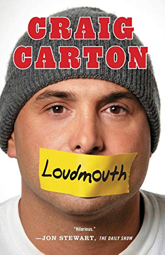 Compare Textbook Prices for Loudmouth: Tales and Fantasies of Sports, Sex, and Salvation from Behind the Microphone Reprint Edition ISBN 9781451645729 by Carton, Craig