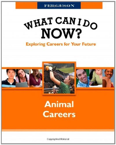 What Can I Do Now! Animal Careers (What Can I Do Now?) (English Edition)