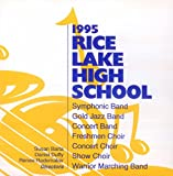 1995 Rice Lake High School Bands & Choirs