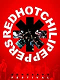 Red Hot Chilli Peppers: Bonnaroo Festival