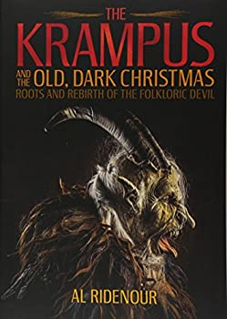 The Krampus and the Old Dark Christmas  Roots and Rebirth of the Folkloric Devil