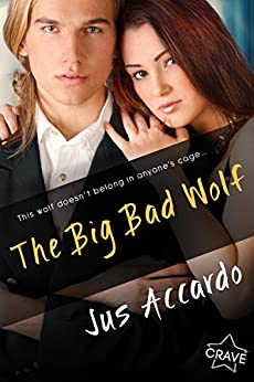 The Big Bad Wolf by [Jus Accardo]