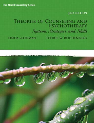 Theories of Counseling and Psychotherapy: Systems,...