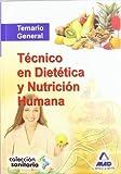 Temario General - Tecnico En Dietetica Y Nutricion Humana (Sanitaria (mad))