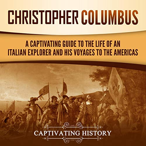 Christopher Columbus Audiobook By Captivating History cover art