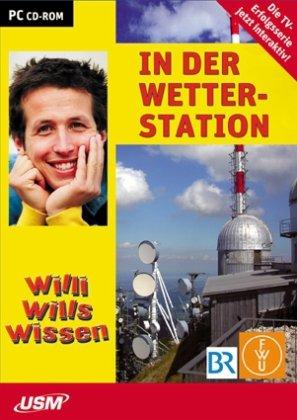 Willi will\'s wissen: In der Wetterstation (CD-ROM)