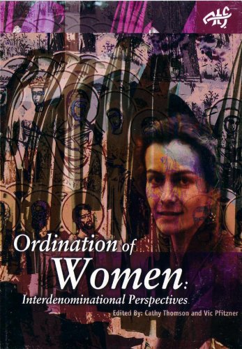 The Ordination of Women: Interdenominational Perspectives