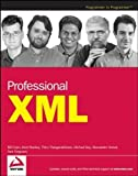 Professional XML by Evjen, Bill, Sharkey, Kent, Thangarathinam, Thiru, Kay, Mich (2007) Paperback