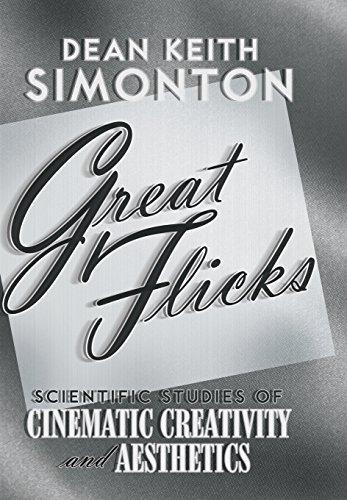 Great Flicks: Scientific Studies of Cinematic Creativity...