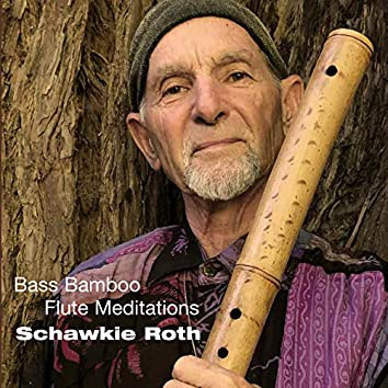 Bass Bamboo Flute Meditations