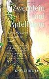 Zwerglein und Apfelbaum: Die Liebe wartet, wo niemand sie sucht