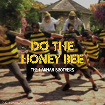 Do The Honey Bee