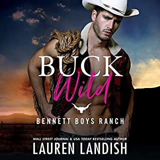Buck Wild     Bennett Boys Ranch, Book 1              By:                                                                                                                                 Lauren Landish                               Narrated by:                                                                                                                                 Aiden Snow,                                                                                        Melissa Moran                      Length: 8 hrs and 43 mins     196 ratings     Overall 4.6