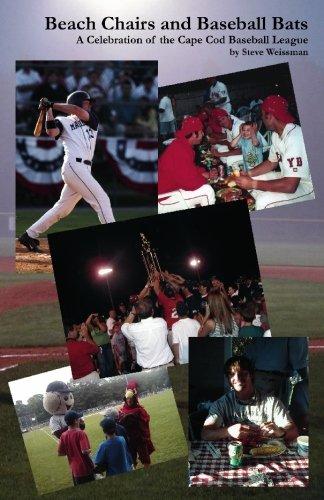 Beach Chairs and Baseball Bats: A Celebration of the Cape Cod Baseball League