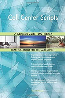 Call Center Scripts A Complete Guide - 2021 Edition
