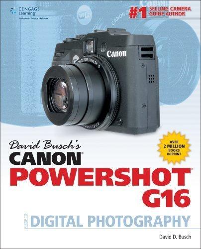 David Busch's Canon Powershot G16 Guide to Digital Photography by David Busch (2014-04-29)