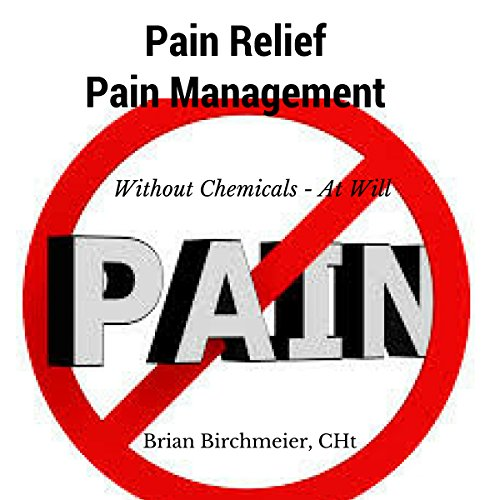 Pain Relief Pain Management audiobook cover art