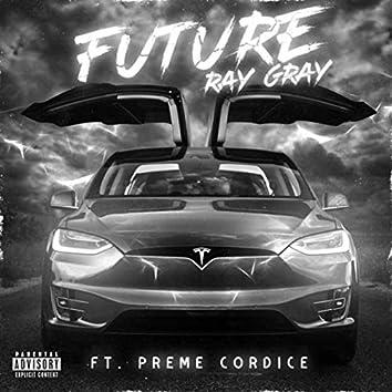 Future (feat. Preme Cordice)