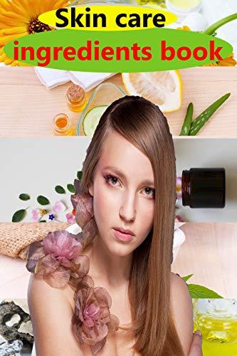 Skin care ingredients book