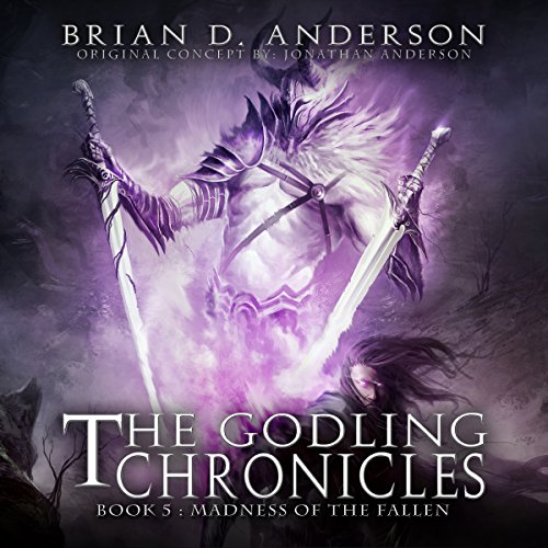 The Godling Chronicles: Madness of the Fallen, Book 5 audiobook cover art