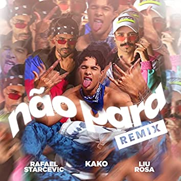 Não Para (Remix)