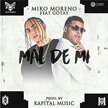 Mal de Mi (feat. Gotay)