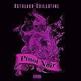 Pinot Noir (feat. Chryst Moon, Yung6 & Meca Royal) [Explicit]