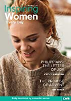 Inspiring Women Every Day Nov/Dec 2020: Philippians: The Letter of Joy & The Promise of Advent