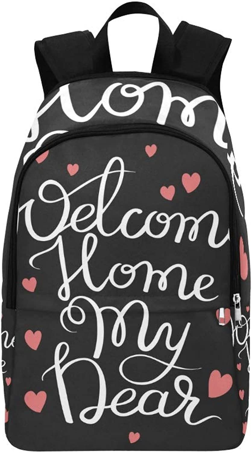 Handwritten Inscription Welcome Home My Dear Casual Daypack Travel Bag College School Backpack for Mens and Women