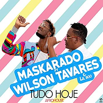 Tudo Hoje (with Wilson Tavares)
