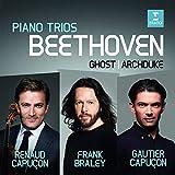 Renaud Capuçon, Gautier Capuçon, Frank Brale -Beethoven -Piano Trios, Archduke, The Ghost (CD)