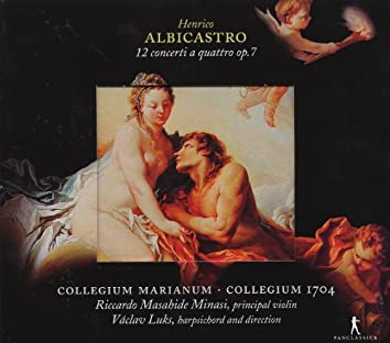 Albicastro, H.: Concerti A 4, Op. 7, Nos. 1-12