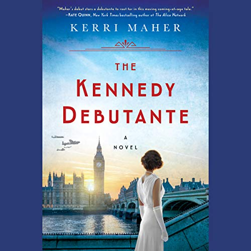 The Kennedy Debutante audiobook cover art