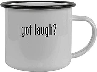 got laugh? - Stainless Steel 12oz Camping Mug, Black