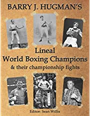 Hugman's Lineal World Champions and their Championship Fights