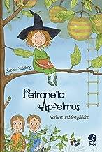 Petronella Apfelmus - Verhext und festgeklebt: Band 1