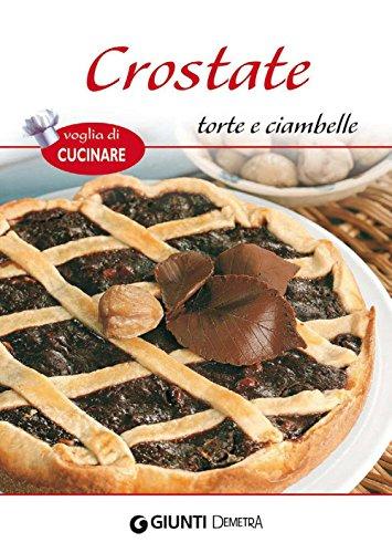 Crostate, torte e ciambelle (Voglia di cucinare)
