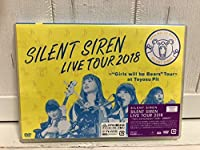 SILENT SIREN/LIVE TOUR 2018Girls will…""