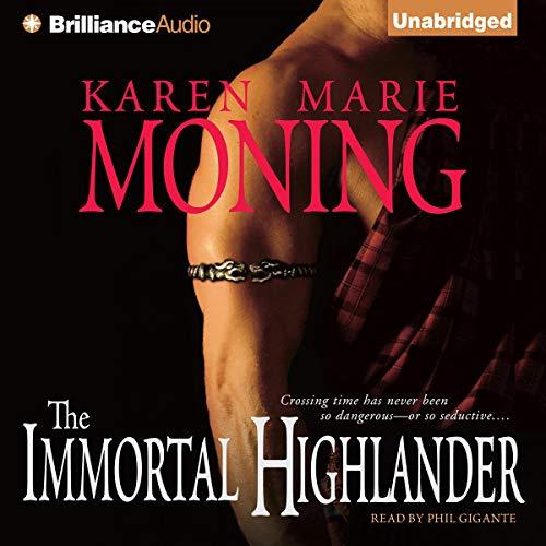 The Immortal Highlander Audiobook By Karen Marie Moning cover art