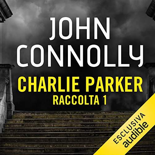 Couverture de Charlie Parker - Raccolta 1