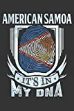 American Samoa It s In My DNA: American Samoan Thumbprint Flag Diary Planner Notebook Journal 6x9 Personalized Customized Gift For Patriotic American ... there Heritage And Roots From American Samoa