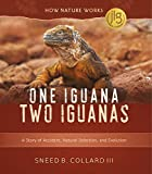 One Iguana, Two Iguanas: A Story of Accident, Natural Selection, and Evolution (English Edition)