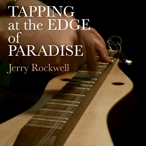 Tapping At the Edge of Paradise (Remix)