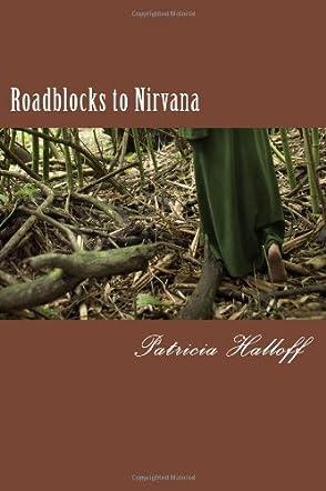 Roadblocks to Nirvana
