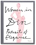 Image of Women in Dior: Portraits of Elegance