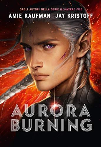 Aurora Burning (Aurora Cycle Vol. 2)