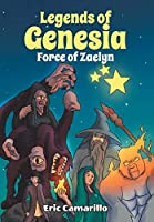 Legends of Genesia: Force of Zaelyn