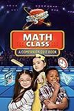Math Class: A Companion Quiz Book (Are You Smarter Than a 5th Grader)